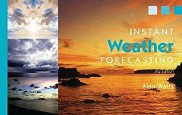 Instant Weather Forecasting par [Watts, Alan]