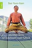 Meister Seos 12 Schlüssel zum Glück