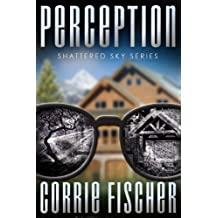 Perception (Shattered Sky Series Book 2)