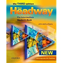 New Headway. Pre-Intermediate. Student's Book (Headway ELT) by Soars, John Published by Oxford University Press 3rd (third) edition (2007) Paperback