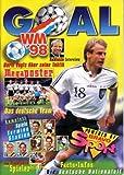 GOAL WM'98 powered by BRAVO Sport, Facts + Infos, Die deutsche Nationalmannschaft, Alle Spiele Termine Stadien, Sammelalbum zur WM 1998 in Frankreich