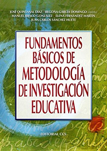 Fundamentos básicos de metodología de investigación educativa (Campus) por José Quintanal Díaz