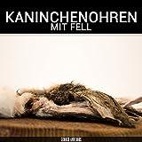 Kaninchenohren mit Fell - 1000g - von George and Bobs -