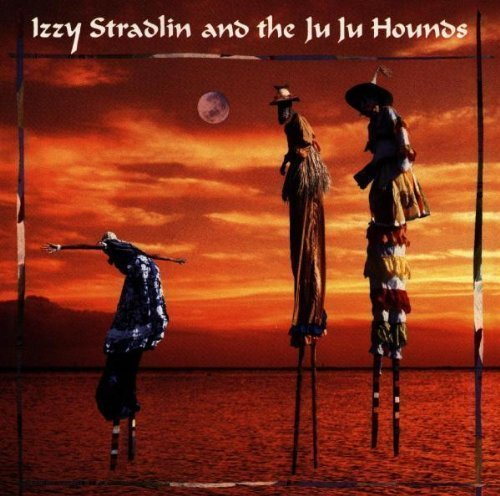 Izzy Stradlin & the Ju Ju Hounds by Izzy Stradlin (1992-10-13)
