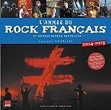 L'année du rock français, 2014-2015 : et autres scènes actuelles