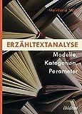 Erzähltextanalyse:: Modelle, Kategorien, Parameter