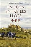 Libros PDF La rosa entre els llops Premi Nestor Lujan de Novel la Historica 2014 Classica catalan (PDF y EPUB) Descargar Libros Gratis