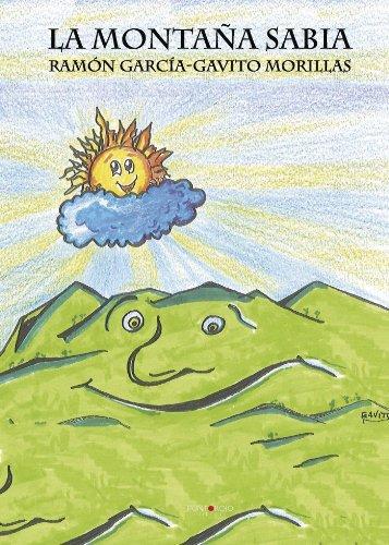 La montaña sabia por Ramón García-Gavito Morillas