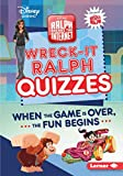 Wreck-It Ralph Quizzes: When the Game Is Over, the Fun Begins (Disney...
