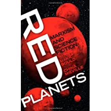 Red Planets: Marxism and Science Fiction (Marxism and Culture)