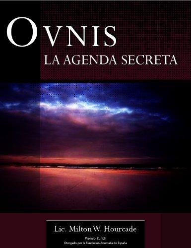 OVNIs: La Agenda Secreta