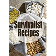 Survivalist Recipes - The Ultimate Guide (English Edition)