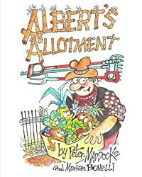Albert's Allotment: Pigeon Trouble: Volume 1