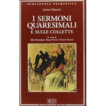 I Sermoni Quaresimali E Sulle Collette