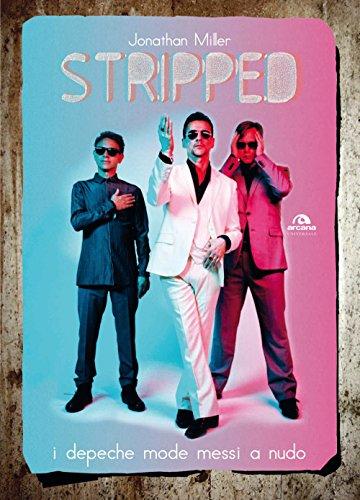 Stripped. I Depeche Mode messi a nudo