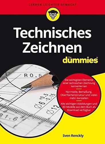 Technisches Zeichnen fur Dummies por Sven Renckly