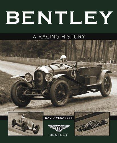 Bentley: A Racing History