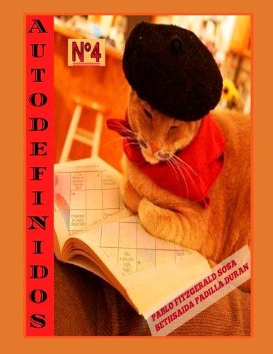 Autodefinido 4: (Edicion Mensual): Aprende Jugando: Volume 4 (Autodefinido: Edicion Mensual) por Pablo Fitzgerald Sosa