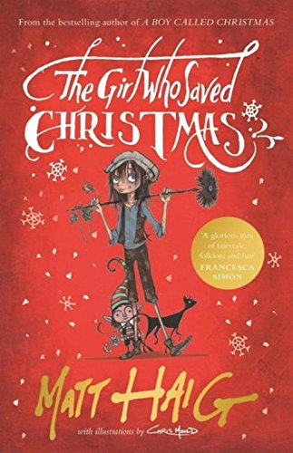 The Girl Who Saved Christmas par Matt Haig