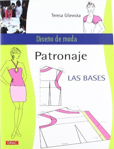 PATRONAJE LAS BASES (Diseño de moda / Fashion Design) por TERESA GILEWSKA