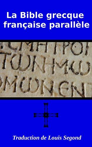 La Bible grecque franaise parallle