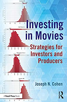 Investing In Movies: Strategies For Investors And Producers por Joseph N. Cohen epub
