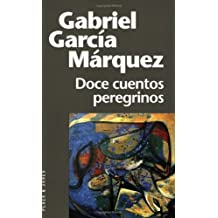 Doce cuentos peregrinos / Twelve Pilgrim Tales (Fiction, poetry & drama)