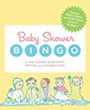 Baby Shower Bingo: The Classic Party Game for Baby Showers and Family Celebrations by Jay Sacher (2008-03-19)