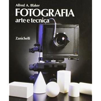Fotografia. Arte E Tecnica. Per Gli Ist. D'arte