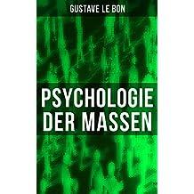 Psychologie der Massen: Sozialpsychologie