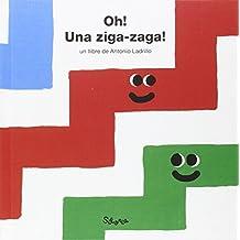 ¡Oh! ¡Una ziga-zaga! (Primers Conceptes)