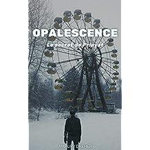 Opalescence: Le secret de Pripyat