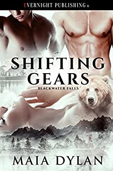 Shifting Gears (Blackwater Falls Book 1) by [Dylan, Maia]