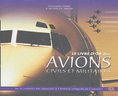 Le livre d'or des avions civils et militaires