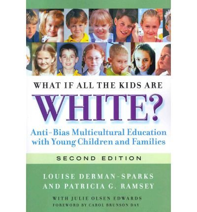 What If All the Kids are White? (Early Childhood Education) (Paperback) - Common