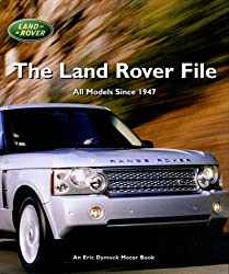 The Land Rover File (Eric Dymock Motor Book)