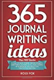 By Rossi Fox 365 Journal Writing Ideas: A year of daily journal writing prompts, questions & actions to fill your journal with memories, self-reflection, creativity & direction (1st Edition)