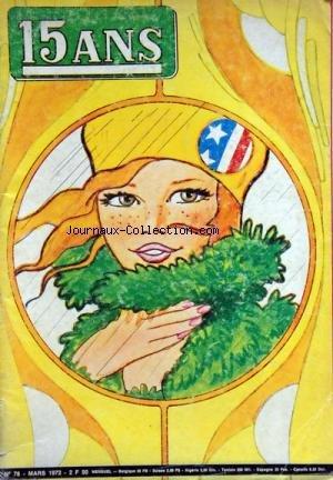 JOURNAL QUINZE ANS (LE) [No 78] du 01/03/1972 - JEUX DE TAROTS - LE POSTER A LA ROSE - LES JEUX - LA MUSIQUE - LE DICTIONNAIRE POUR RIRE - LES POISSONS - BRICOLAGE par Collectif
