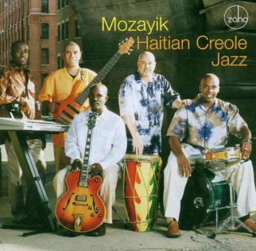 Haitian Creole Jazz by Mozayik (2005-04-22)