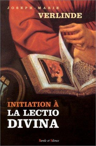 Initiation à la lectio divina par Joseph-Marie Verlinde