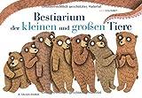 Bestiarium der kleinen und großen Tiere