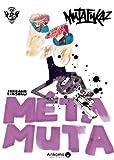 Metamuta les aventures mutaphysiques d'a