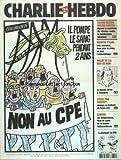 Telecharger Livres CHARLIE HEBDO No 715 du 01 03 2006 NON AU CPE PAR CABU ISLAMOPHOBIE EN IRAK PAR CHARB CINEMA LES INDEPENDANTS FOND DE SAUCE DE LA POPOTE HOLLYWOODIENNE L ECOLE PAR SARKOZY ELEVAGE EN BATTERIE DE FUTURS CPE PROJET DE LOI SUR LES O G M LA PLANETE LIVREE A MONSANTO MEURTRE D ILAN 3 NEURONES 2 POUR LE CRIME UN POUR L ANTISEMITISME SALMAN RUSHDIE TASLIMA NASREEN SIGNENT LE MANIFESTE DE CHARLIE CONTRE LE TOTALITARISME ISLAMIQUE (PDF,EPUB,MOBI) gratuits en Francaise