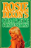 Rosie Dixon's Complete Confessions (English Edition)