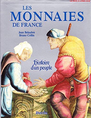 Les Monnaies de France Histoire d'un Peuple Numismate Numismatique