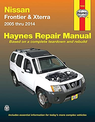 Haynes Nissan Frontier & Xterra 2005 Thru 2014 Automotive Repair Manual: Models Covered: Frontier Pick-Ups - 2005-2014 / Xterra - 2005 Through 2014 / Two- and- Four Wheel Drive Models