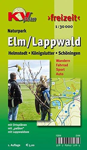 Elm / Lappwald: Wander- und Freizeitkarte mit Radrouten und Wanderwegen 1:30.000 + Ortspläne von Schöningen Helmstedt Königslutter 1:12.500 (KVplan Harz-Region) -