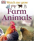Farm Animals (DK Watch Me Grow)