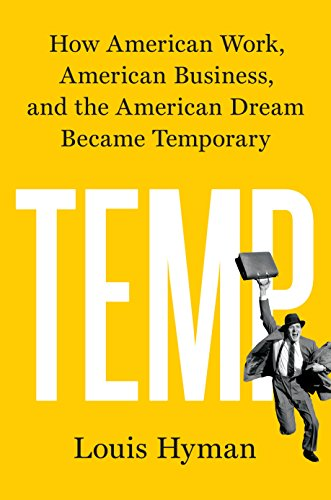 Temp: How American Work, American Business, and the American Dream Became Temporary (English Edition) - Temp-bereich