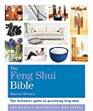 The Feng Shui Bible: Godsfield Bibles